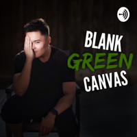 Blank Green Canvas with Noah Villaverde podcast