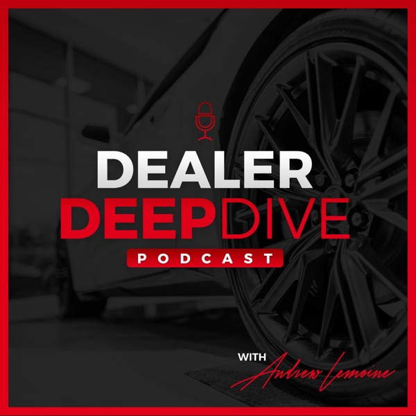 Dealer Deep Dive