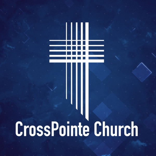 CrossPointe Church Podcast