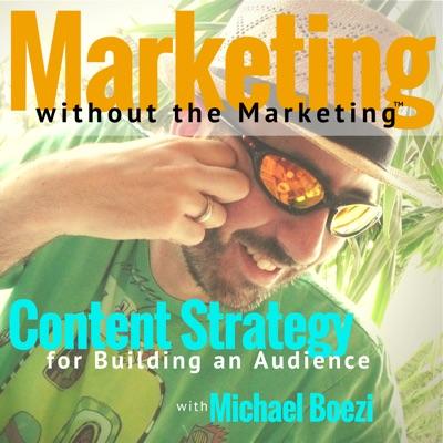 Marketing Without the Marketing