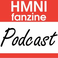 HMNI Fanzine Podcast podcast