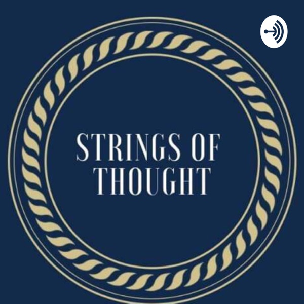 Strings Of Thought