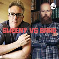 Sweeny vs Bard podcast