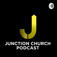 We Are Junction Church podcast