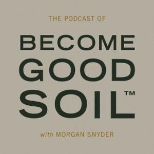 Become Good Soil