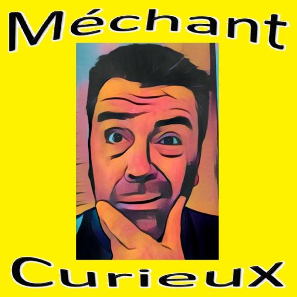 Méchant Curieux