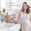 Simple Farmhouse Life artwork