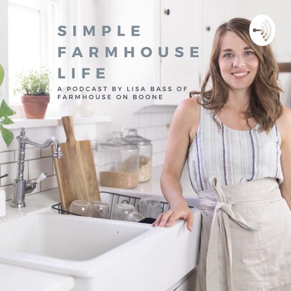 Simple Farmhouse Life