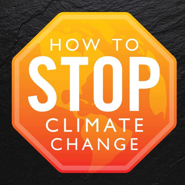 Climate Change: How To Stop It
