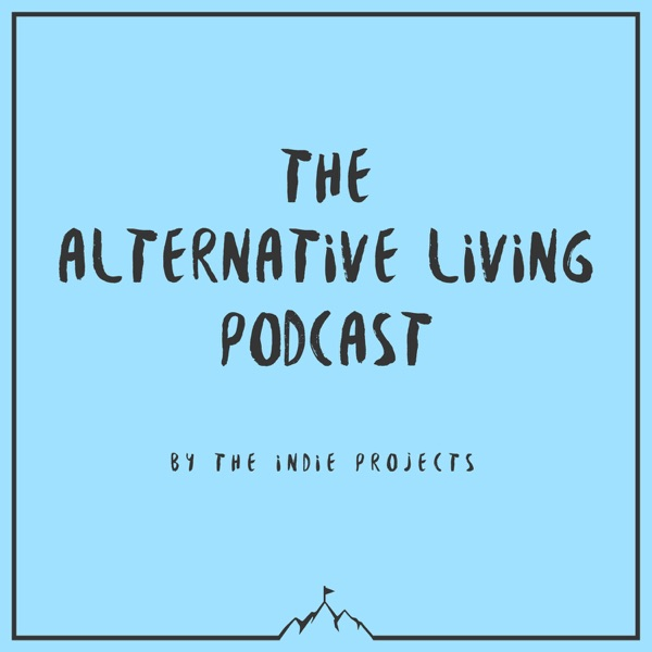 The Alternative Living Podcast