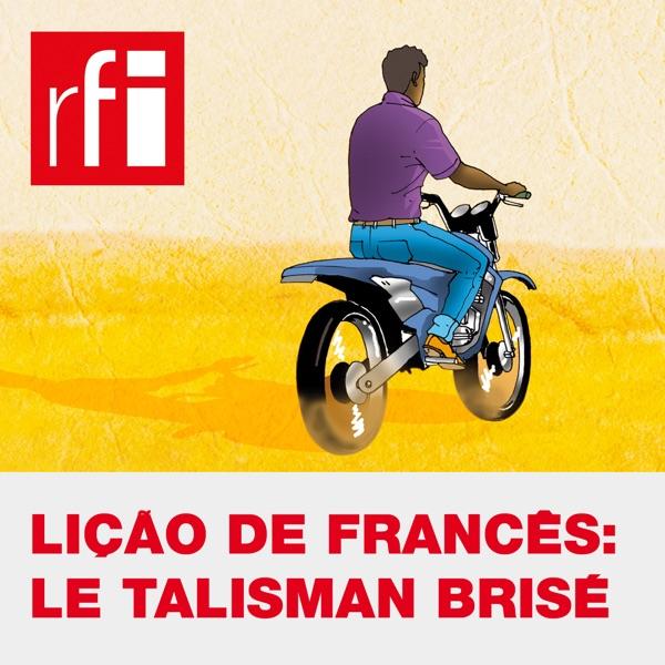 Lição de francês: Le Talisman Brisé
