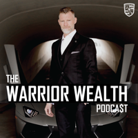 WARRIOR WEALTH podcast