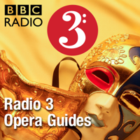 Podcast cover art for Radio 3 Opera Guides