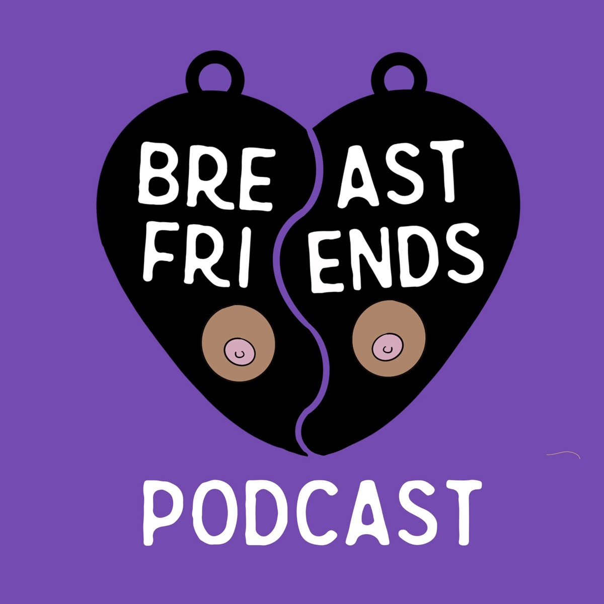 Breast Friends Podcast