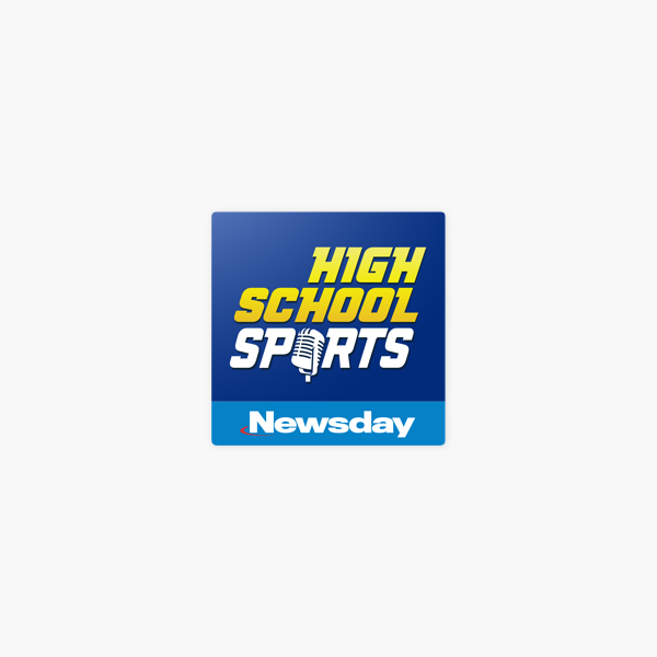 Newsday High School Sports Podcast on Apple Podcasts