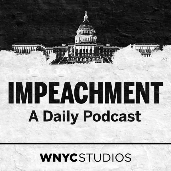 Impeachment: A Daily Podcast