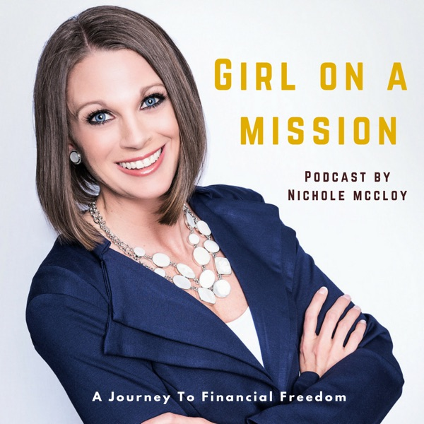 Girl On A Mission - Journey To Financial Freedom