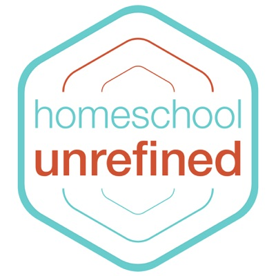Homeschool Unrefined:Maren Goerss and Angela Sizer