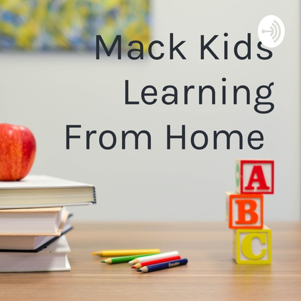 Mack Kids Learning From Home