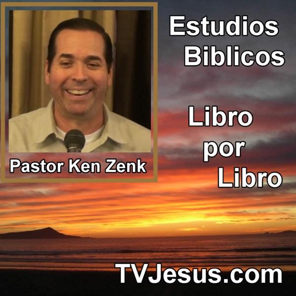 Pastor Ken Zenk - Libro por Libro - Sermones de Cristo, Biblia, Cristiano