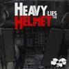 Heavy Lies the Helmet artwork