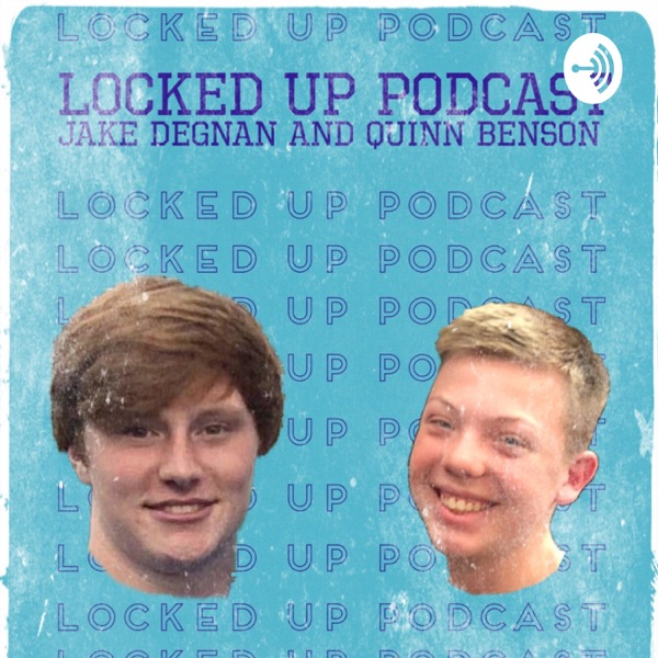 Locked Up Sports Podcast