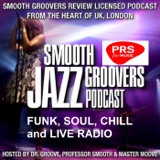 Image of Smooth Groovers Licensed Jazz Funk Soul and Smooth Jazz Podcast podcast