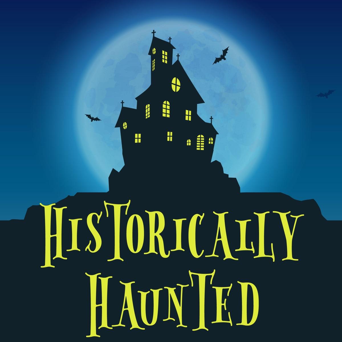 Historically Haunted