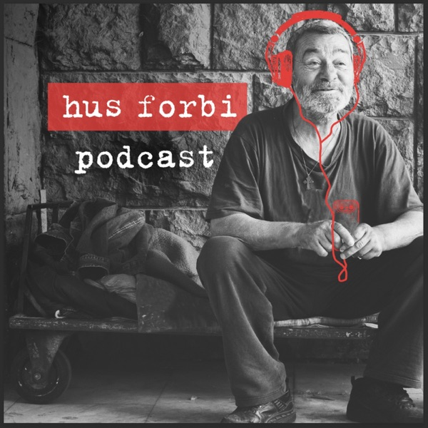 Hus Forbi Podcast