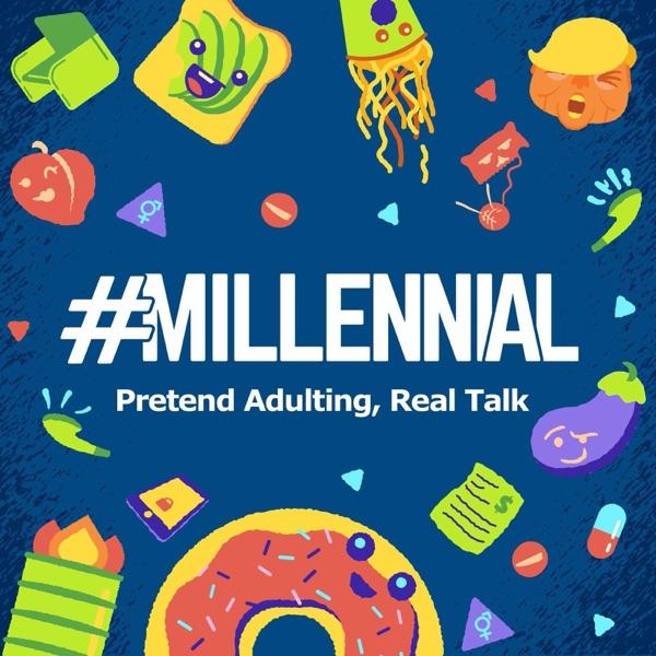 #Millennial: Pretend Adulting, Real Talk artwork