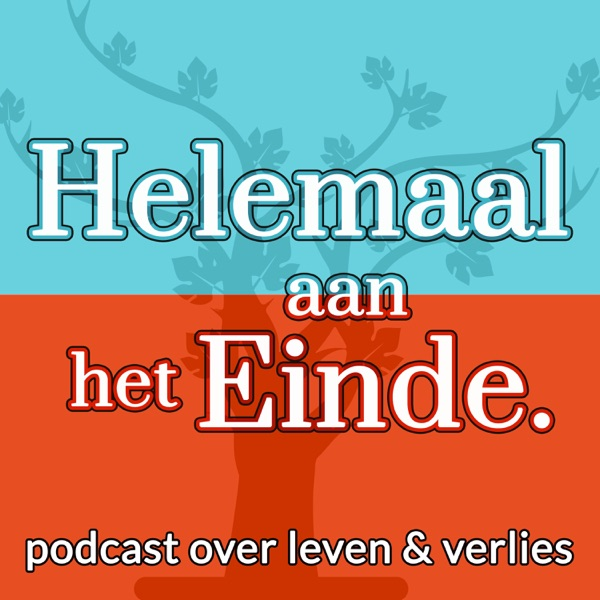 Helemaal aan het Einde podcast show image