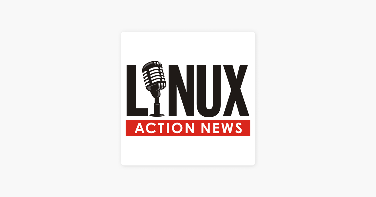 Linux Action News Video on Apple Podcasts
