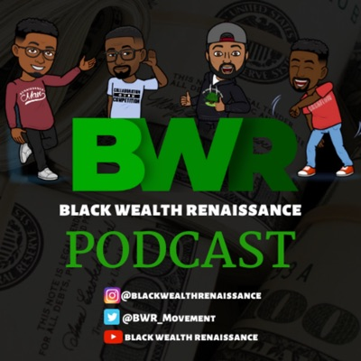 Black Wealth Renaissance:Black Wealth Renaissance