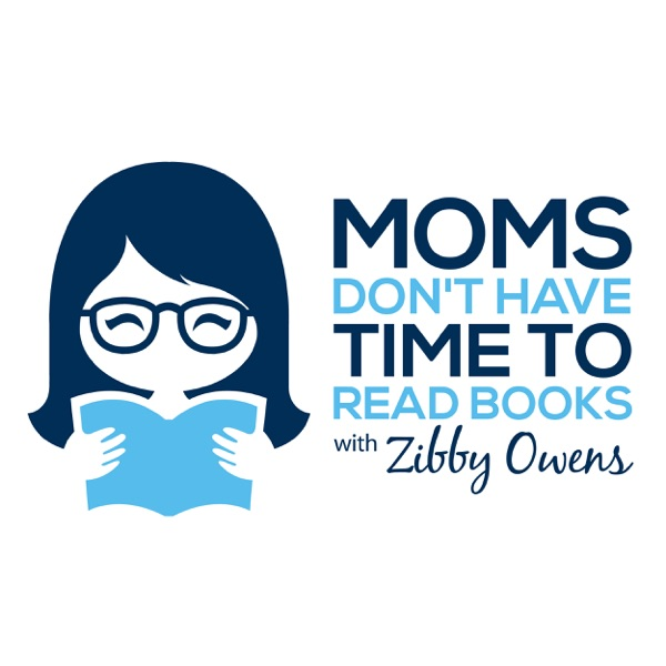 Moms Don't Have Time to Read Books