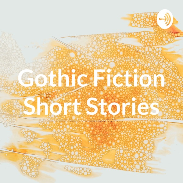 Gothic Fiction Short Stories