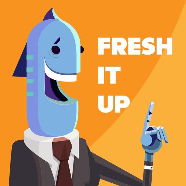 RoboTalk: Fresh It Up