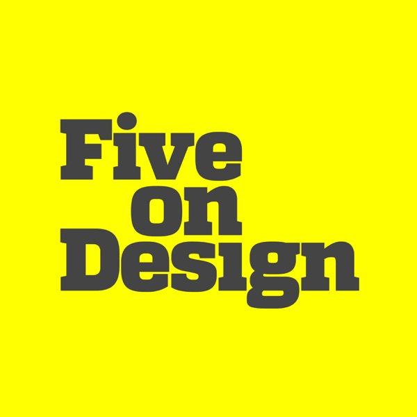 Five on Design
