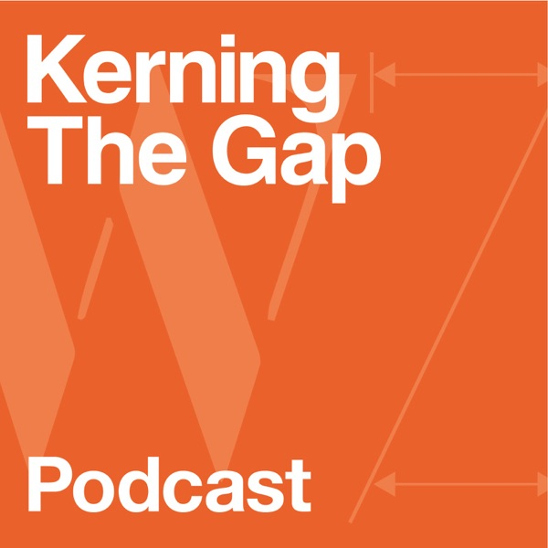 Kerning the Gap Podcast