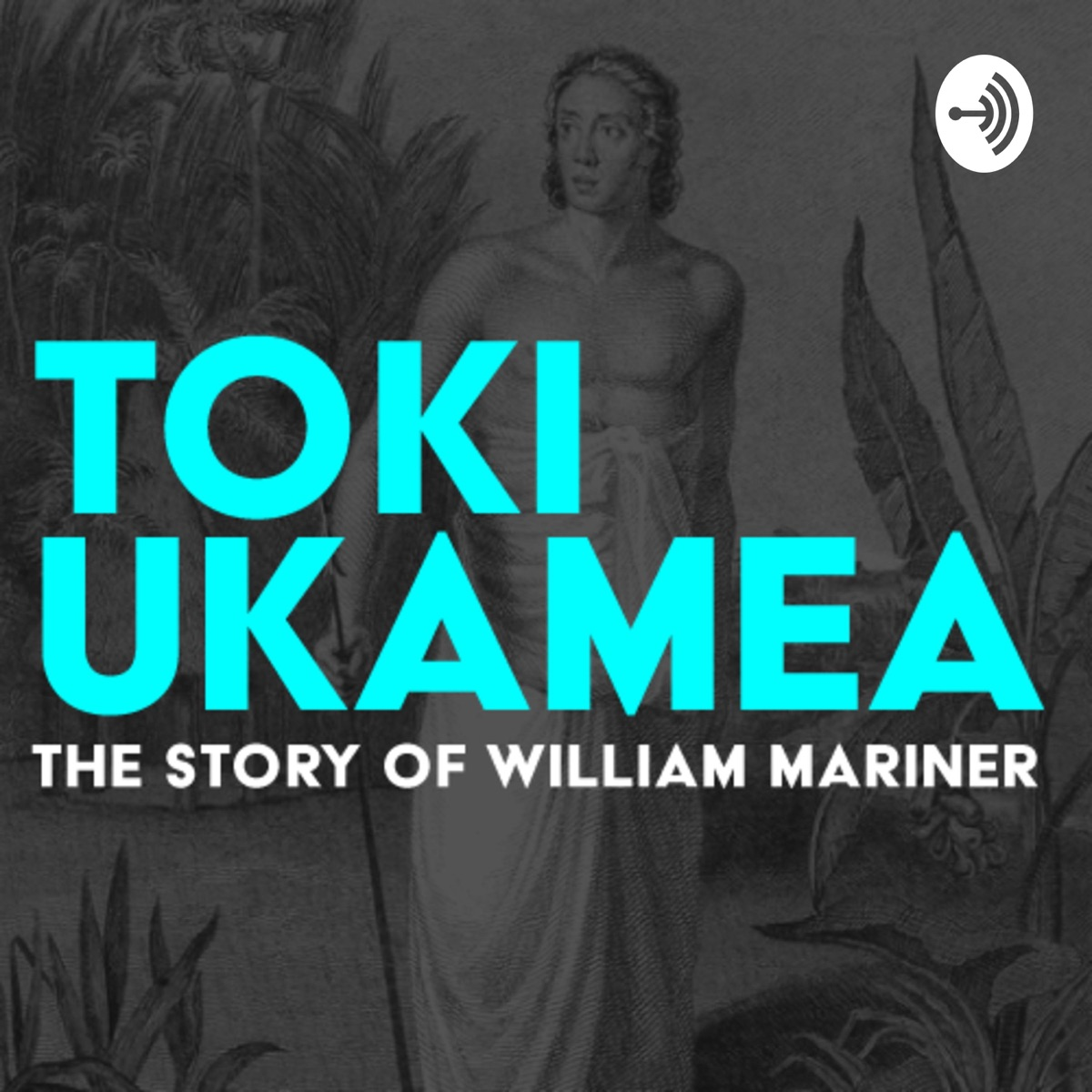Toki Ukamea: The story of William Mariner