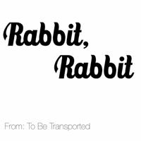 Rabbit, Rabbit podcast