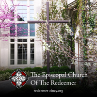 Sermons from the Episcopal Church of the Redeemer podcast