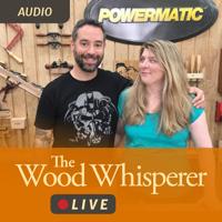 Wood Whisperer Live (Audio) podcast