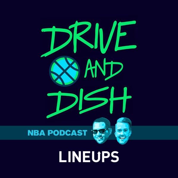 Drive and Dish NBA Podcast