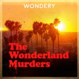 Image of The Wonderland Murders by Hollywood & Crime podcast