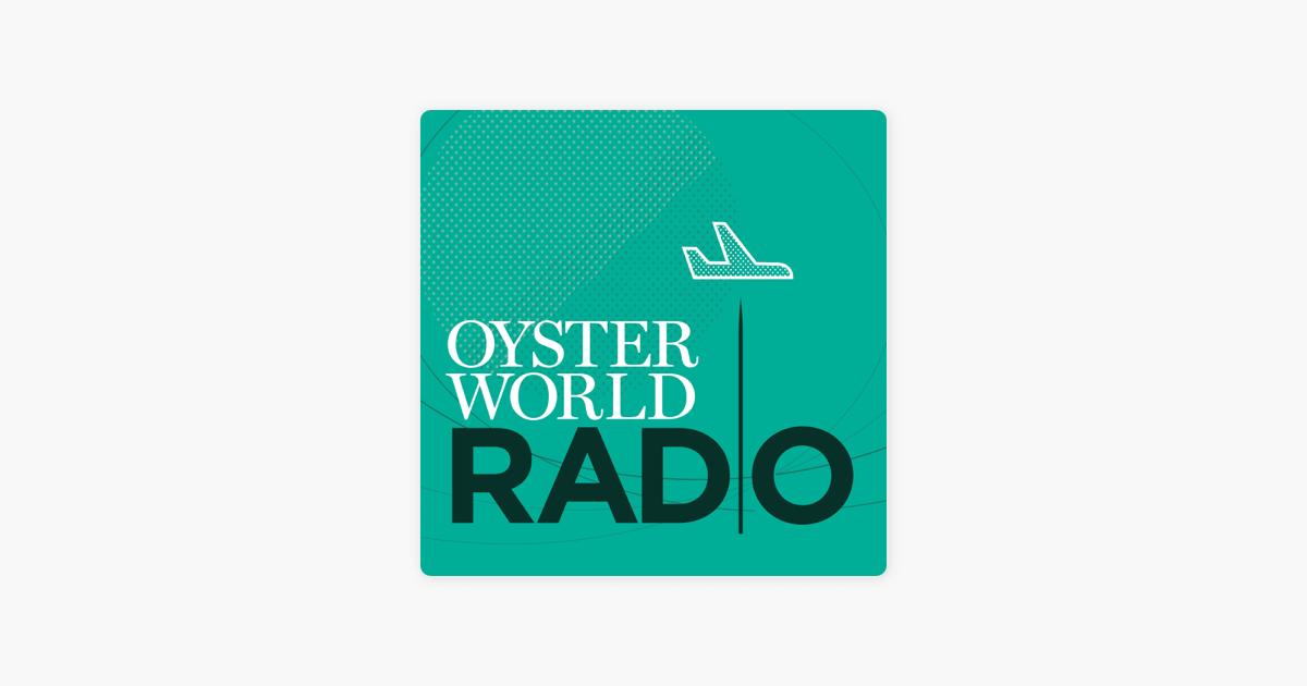 Oyster World Radio on Apple Podcasts