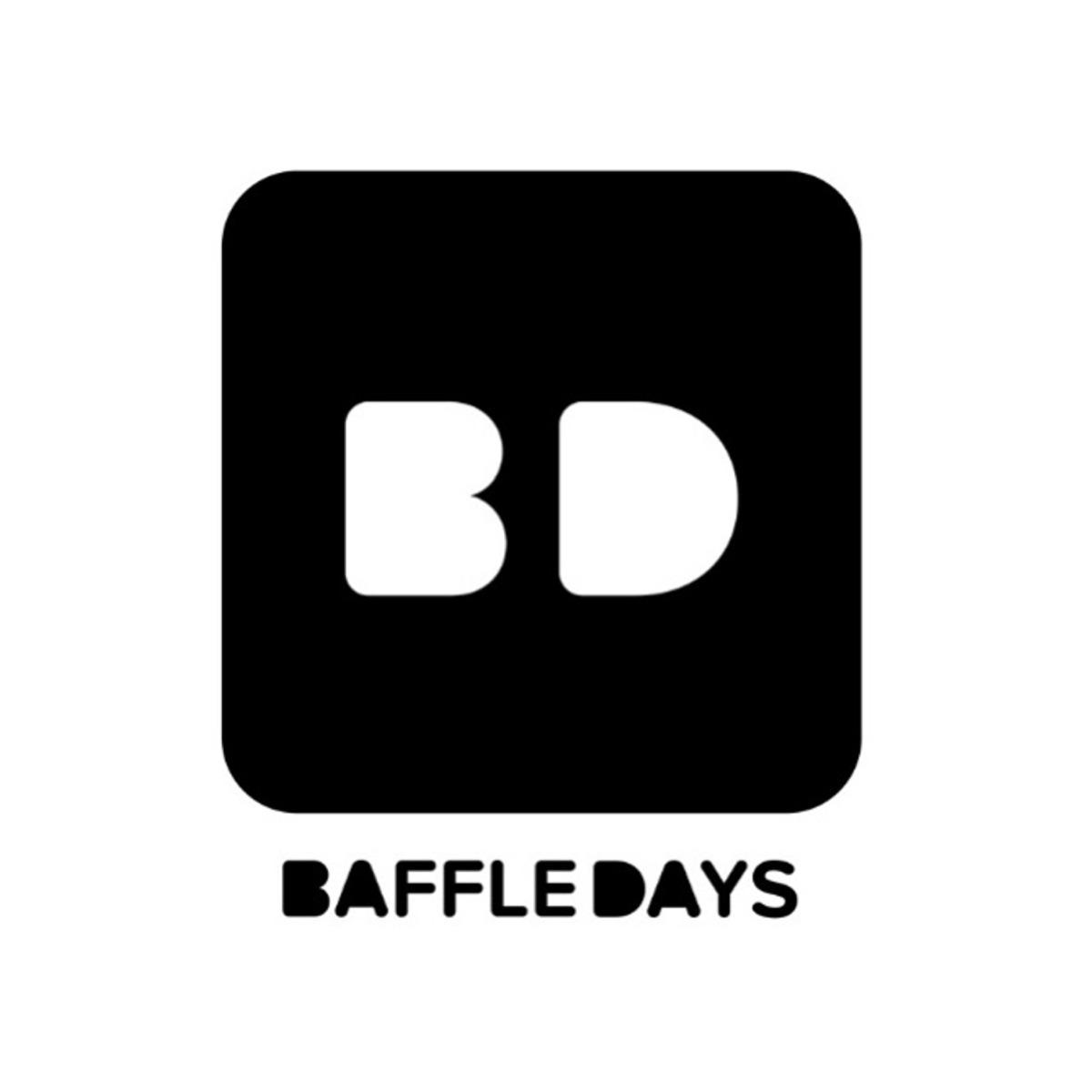 BAFFLE DAYS
