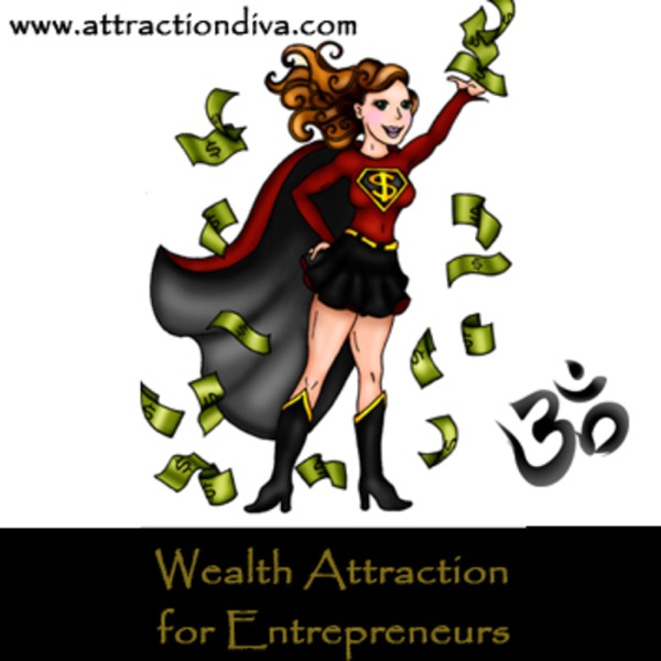 Spiritual Wealth Attraction with the AttractionDiva.com