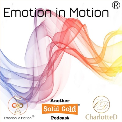 Emotion in Motion with Charlotte D Blignaut:Charlotte D. Blignaut   Emotion in Motion   Solid Gold Studios