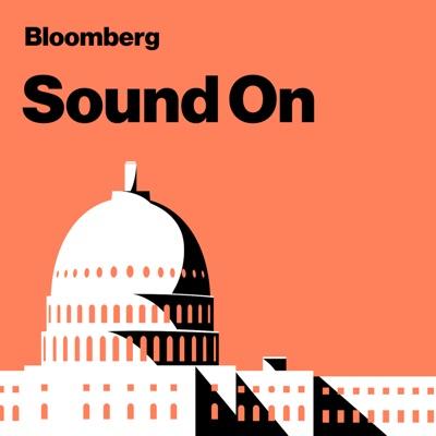 Sound On:Bloomberg Radio
