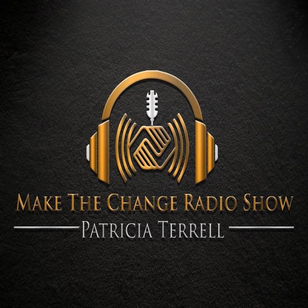 Make The Change Radio Show